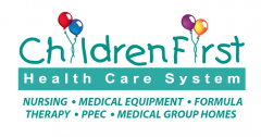 ChildrenFirst Health Care System logo. Nursing, medical equipment, formula therapy, PPEC, medical group homes.