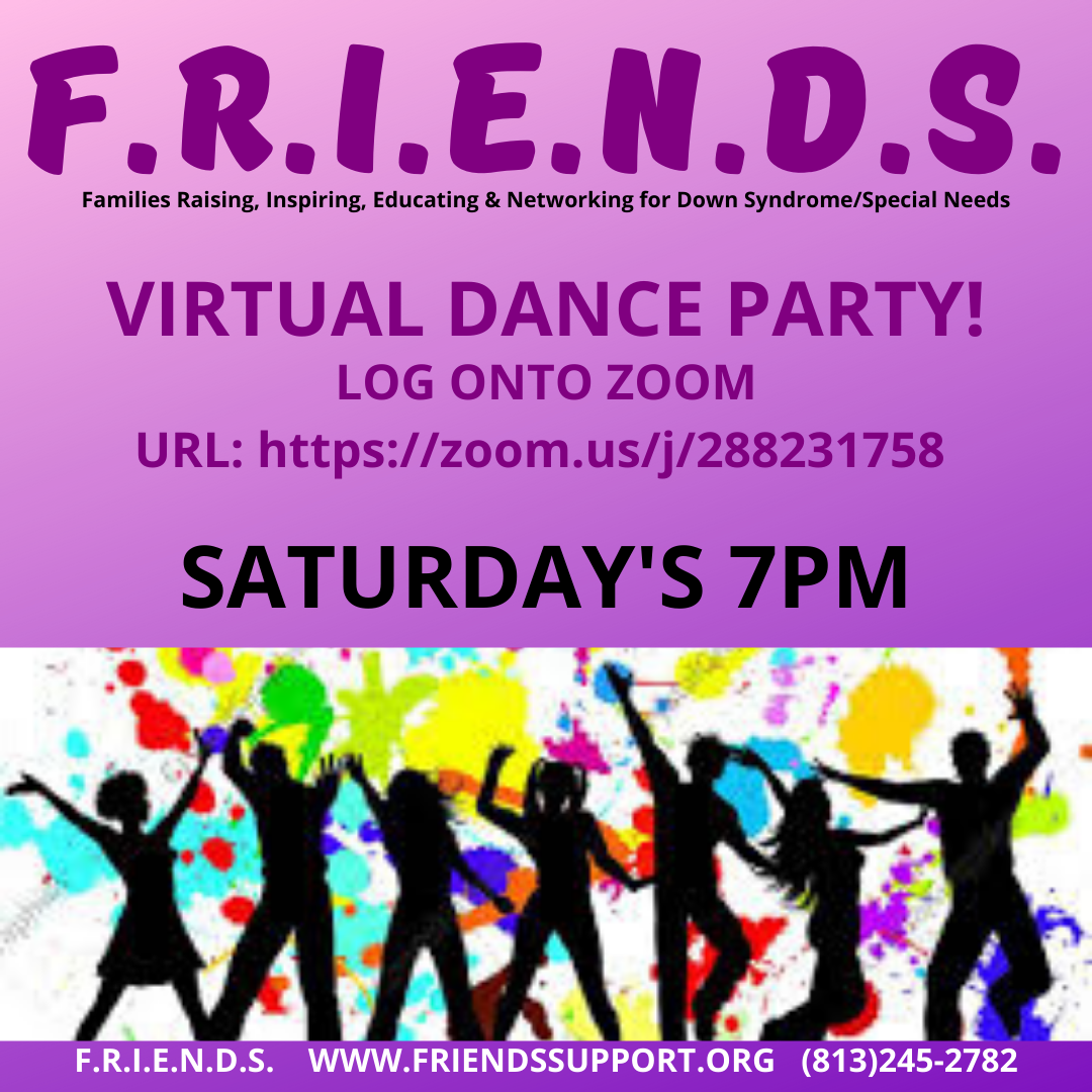 FRIENDS Virtual Dance Party flyer. Saturdays at 7:00 PM.