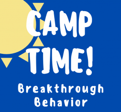 Camp-Time- breakthrough behavior