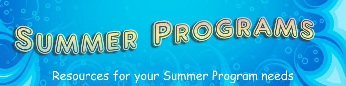 Banner reading Summer programs. Resources for your Summer Program needs