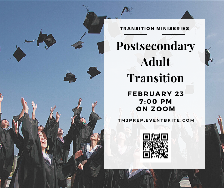 Postsecondary Adult Transition, 2-23-2021, 7pm on Zoom