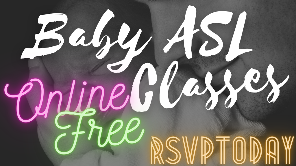 Logo for free online baby ASL classes. With the image of a father holding his baby in the background.